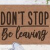 Don't Stop- be leaving