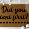 did you text first